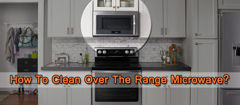 Cleaning-Over-The-Range-Microwave-Image