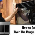 How to remove Over the Range Microwave image