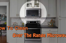 Tips to Clean Over the Range Microwave, Drawer
